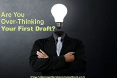 Over-thinking first draft