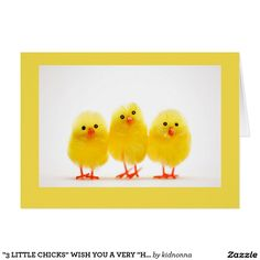 """""""3 LITTLE CHICKS"""" WISH YOU A VERY """"HAPPY EASTER"""" CARD"""