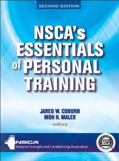 NSCA'S Essentials of Personal Training - 2nd Edition by NSCA -National Strength & Conditioning Association http://www.amazon.com/dp/0736084150/ref=cm_sw_r_pi_dp_-75Twb0NC4HG4