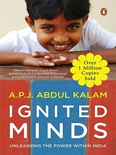 by Apj Abdul Kalam Language: English; About the Book:Ignited Minds Unleashing The Power Within India What is it that we as a nation are missing?