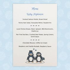A Penguin wedding menu card featuring a Bride and Groom penguin (or two Brides or Grooms). Printed Wedding Menus, Wedding Menu Cards, Wedding Stationery, Wedding Table, Wedding Day, Penguin Wedding, Parma Ham, Honeydew Melon, Raspberry Sauce
