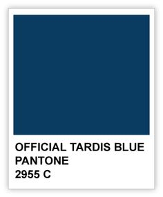 BBC has announced that the official TARDIS blue is Pantone 2955C.