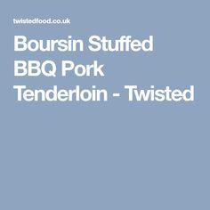 Boursin Stuffed BBQ Pork Tenderloin - Twisted Bbq Pork Tenderloin, Ham, Cooking Recipes, Cooker Recipes, Hams, Recipies, Recipes