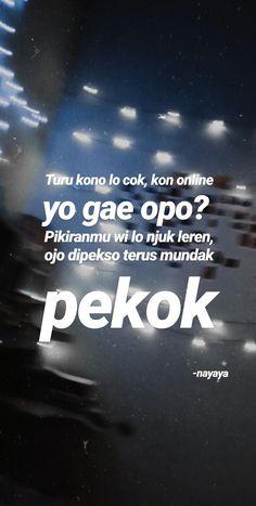 Jokes Quotes, Me Quotes, Qoutes, Memes, All Meme, Allah Love, Turu, Quotes Indonesia, Teenager Posts