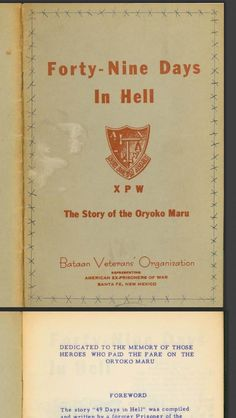 """Forty-nine days in hell: The story of the Oryoku Maru"" by Kenneth W. Day. Published by the Bataan Veterans Organization (1950)."