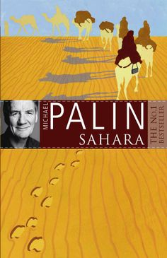 Travel. Sahara by Michael Palin - Really enjoyable.  Did what I want out of an armchair travel book: told me the good, the bad, the weird, the extraordinary and the wonder and exhaustion.