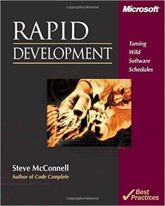 Rapid Development: Taming Wild Software Schedules: Steve McConnell: 8580001137018: Amazon.com: Books