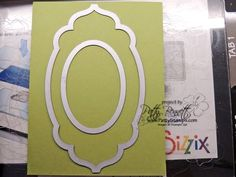 LWhen you are die cutting your SU Apothecary Accents label, you can die cut the SU oval die out of the center at the same time to create a frame - includes four cards showing this frame technique Card Making Tips, Card Tricks, Card Making Tutorials, Card Making Techniques, Stampin Up Anleitung, Big Shot, Silhouette Curio, Marianne Design, Cricut