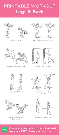 Legs & Back: my visual workout created at WorkoutLabs.com • Click through to customize and download as a FREE PDF! #customworkout
