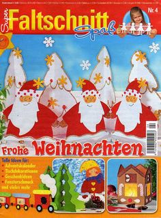 Super Faltschnitt Spass - Froche Weihnachten - Subtomentosus Xerocomus - Picasa Webalbumok Felt Christmas Ornaments, Christmas Books, Noyeux Joel, Cross Stitch Magazines, Web Gallery, Mini Chandelier, Theme Noel, Book Folding, Tole Painting