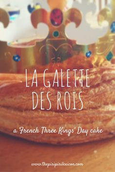 La galette des Rois: a French Three Kings Day cake - - France, like many other countries, has a special cake to celebrate 3 Kings Day or Epiphany as it is more commonly called in France. This cake is eat…. Galette Des Rois Recipe, Different Kinds Of Cakes, Kings Day, Puff Pastry Sheets, Pastry Cake, Piece Of Cakes, Epiphany, Cooking With Kids, Learn French