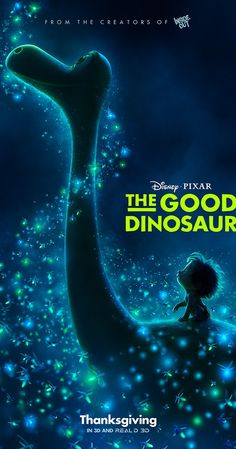 Directed by Peter Sohn.  With Jeffrey Wright, Frances McDormand, Maleah Nipay-Padilla, Ryan Teeple. In a world where dinosaurs and humans live side-by-side, an Apatosaurus named Arlo makes an unlikely human friend.