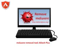 Remove malware,spyware and other virus from PC or laptop.so let's try free Ablock Plus software.