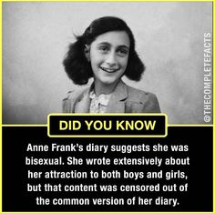 Learning anne frank was bisexual ia a game changer! Weird History Facts, Wierd Facts, Wow Facts, Intresting Facts, Wtf Fun Facts, True Facts, Funny Facts, Unbelievable Facts, Amazing Facts