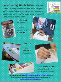 Here are some great mutli-sensory ways to reinforce or teach letter recognition.  My kids loved doing all of these.  For more great ideas visit my Facebook, TPT store, or Blog.  Addresses are included!