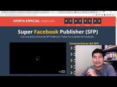 Super Facebook Publisher 2017 Adquiere Tu SFP Aquí: https://goo.gl/OjyQEr Visita: https://goo.gl/3yL1el ¿Necesitas hacer anuncios publicitarios en Facebook? ...