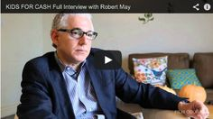 KIDS FOR CASH Full Interview with Robert May via http://www.filmcourage.com.  More video interviews at http://www.youtube.com/user/filmcourage  #film #documentaryfilm #documentary #movies #filmmaker #cinema #film #director #producer