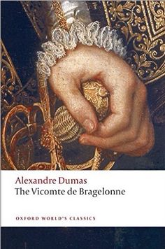The Vicomte de Bragelonne – (Alexandre Dumas) #3