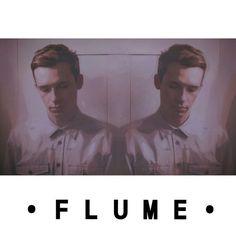 • Flume •
