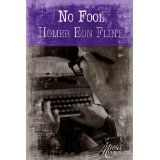 No Fool (Kindle Edition)By Homer Eon Flint