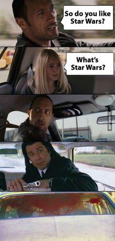 You like Star Wars?