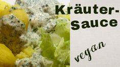 Vegane Kräutersauce - Rezept von Veggi Leo Tofu, Dips, Potato Salad, Potatoes, Chicken, Meat, Ethnic Recipes, Youtube, Fried Cabbage Recipes