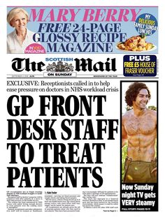 """""""Scottish Mail on Sunday: Exclusive - GP front desk staff to treat patients Doctor In, News Online, Front Desk, The Fosters, Sunday, September, Domingo"""
