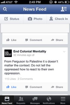 """Do not tell the oppressed how to react to their oppression."""