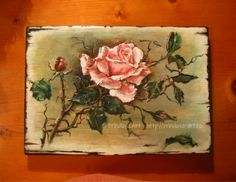 Thorns and roses… Acrylic Paint On Wood, Painting On Wood, Rustic Signs, Claude Monet, Decoupage, Shabby Chic, Wall Decor, Cottage, Rose