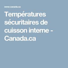 Températures sécuritaires de cuisson interne - Canada.ca