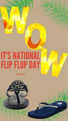 Hey, today is my fav day! #FlipFlopDay