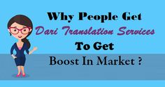 Why People Get #DariTranslation Services To Get Boost In Market ?  #Language #Translation #Business