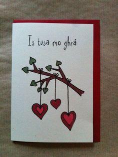 Cárta Vailintín le Gaeilge ó Chártaí Rúbaí. An Irish language Valentine by Cártaí Rúbaí.