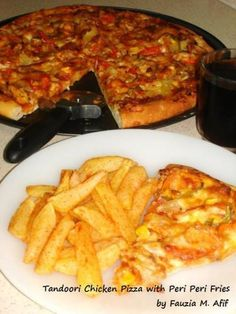 Tandoori Chicken Pizza with Peri Peri Fries | Fauzia's Kitchen Fun