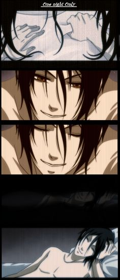 Sebastian Michaelis.. If I truly had this experience I would not be alive now. (I'd have a heart attack) God, that'd be so fucking AWESOME