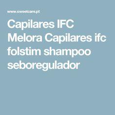Capilares IFC Melora Capilares ifc folstim shampoo seboregulador