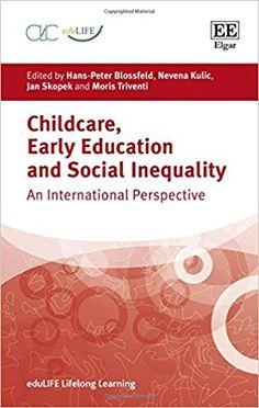 Childcare, Early Education and Social Inequality: An International Perspective (EBOOK)