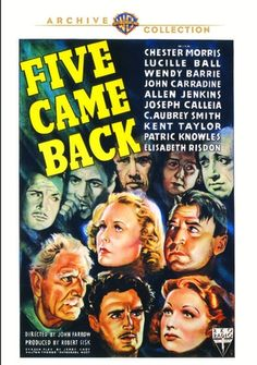 Five Came Back - DVD-R (Warner Archive On Demand Region 1) Release Date: Available Now (Screen Archives Entertainment U.S.)