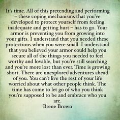 The wise Brene Brown. So much wisdom. The Words, Cool Words, Brene Brown Zitate, Great Quotes, Quotes To Live By, Welcome To My Life, Motivational Quotes, Inspirational Quotes, Quotes Quotes
