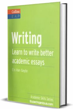 Download Learn To Write Better Academic Essays PDF and improve your writing skills. Get a better score on your IELTS writing.  Learn To Write Better Academic Essays PDF Collins Academic Skills Series: Writing will build on your existing writing skids to enable you to produce successful academic essays. Designed to be used on a self-study […] The post Learn To Write Better Academic Essays PDF appeared first on Superingenious. Learning To Write, Learning Process, Writing Process, Study Skills, Writing Skills, Study Tips, Ielts Writing, Short Essay, Improve Yourself