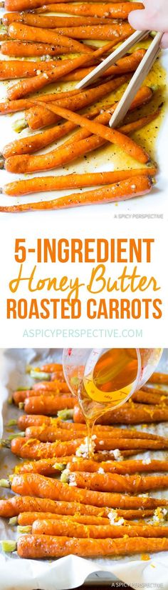 Sumptuous 5-Ingredient Honey Butter Roasted Carrots | ASpicyPerspective.com #holiday  via @spicyperspectiv