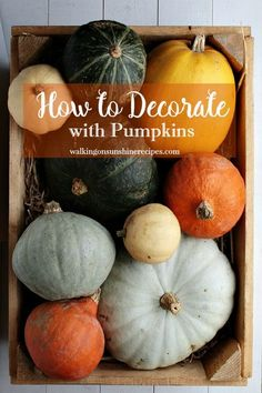 Ideas on how to decorate with pumpkins for Fall featured on Walking on Sunshine.