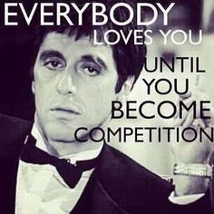 Celebrity Quotes : QUOTATION - Image : Quotes Of the day - Description Love Al Pacino! Everybody loves you until you become competition Sharing is Mob Quotes, Witty Quotes, Real Quotes, Famous Quotes, Wisdom Quotes, Words Quotes, Life Quotes, Qoutes, Shirt Quotes