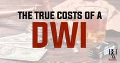 """The signs read """"DWI - You Can't Afford it."""" What are the true costs of a DWI conviction in Texas? Here are 14 of the most common and they sure add up! Drunk Driving Statistics, True Cost, Alcohol Content, Criminal Defense, Texas, Fort Worth, Numbers"""