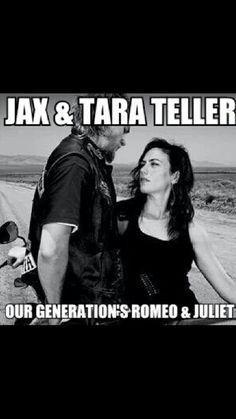 Jax and Tara- our generation's Romeo and Juliet