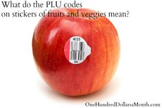 What Do the PLU codes on Stickers of Fruits and Veggies Mean?