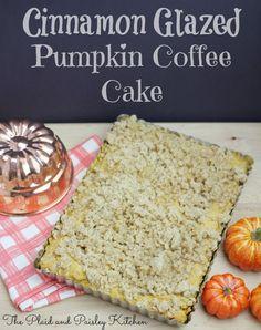 Cinnamon Glazed Pumpkin Coffee Cake ~ The Plaid and Paisley Kitchen ~ www.pandpkitchen.com