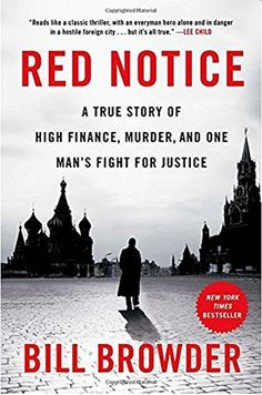If you only choose one book, read this one: Red Notice: A True Story of High Finance, Murder, and One Man's Fight for Justice. See my review at: https://www.amazon.com/gp/cdp/member-reviews/?ie=UTF8&ref_=ya_your_reviews&sort_by=MostRecentReview This should be required reading for global business classes.