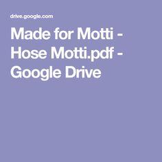 Made for Motti - Hose Motti.pdf - Google Drive