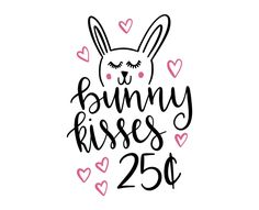 Free SVG cut file - Bunny kisses 25 cents